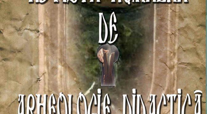 Revue Roumaine d'Archéologie Didactique * Romanian Magazine of Didactic Archaeology * Revista Română de Arheologie Didactică nr. 1/2018-2019